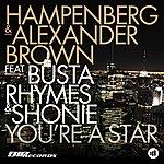 Hampenberg You're A Star Radio Edit (Featuring Busta Rhymes & Shonie)