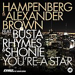 Hampenberg You're A Star (Featuring Busta Rhymes & Shonie)