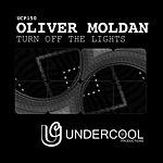 Oliver Moldan Turn Off The Lights