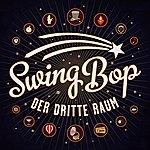 Der Dritte Raum Swing Bop