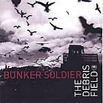 Bunker Soldier The Debris Field