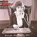 Boy Wonder Break The Spell, Etc. Ep