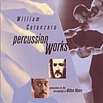 William Catanzaro Percussion Works