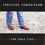 Christine Young Band The First Time
