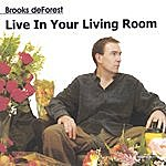 Brooks deForest Live In Your Living Room