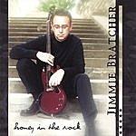Jimmie Bratcher Honey In The Rock