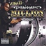 Chill Million Dollar Man