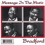 Bradford Message In The Music (5 Cut- Radio Mix)