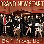 Iza Brand New Start (Feat. Snoop Lion)