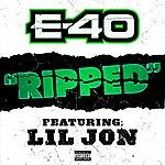 E-40 Ripped