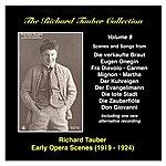 Richard Tauber The Richard Tauber Collection: Vol. 9 - Early Opera Scenes II