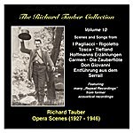 Richard Tauber The Richard Tauber Collection, Vol. 10: Opera Scenes (1927-1946)