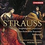 Royal Scottish National Orchestra Strauss: Josephslegende - Feuersnot - Militarischer Festmarsch