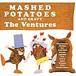 The Ventures Mashed Potatoes And Gravy