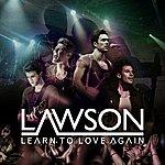 Lawson Learn To Love Again