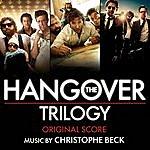 Christophe Beck The Hangover Trilogy: Original Score
