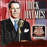 Dick Haymes On The Air