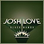 Josh Love Black Mamba