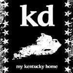 Kd My Kentucky Home (Feat. Demi & Goodfella Child)