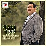 Richard Tucker Richard Tucker: The Song And Cantorial Album Collection