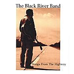 The Black River Band Songs From The Highway