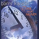 Barry Franklin Time And Again - Special Edition