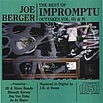 Joe Berger Impromptu Outtakes Vol 3-4