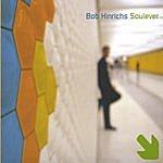 Bob Hinrichs Soulever