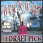 Black Walt #1 Draft Pick