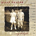 Billy Falcon Songs About Girls