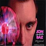 Jon Baz Physical Attraction - Album