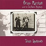 Brian Marshall Texas Lowlands