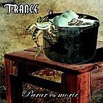 Trance Parar Es Morir