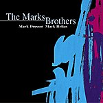 Mark Dresser The Marks Brothers