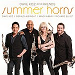 Dave Koz Dave Koz And Friends Summer Horns