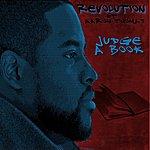 Revolution Judge A Book (Feat. Aaron Thomas)