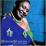 Miriam Makeba Reflections