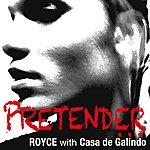 Royce Pretender
