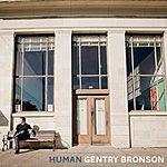 Gentry Bronson Human