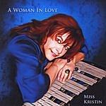 Miss Kristin A Woman In Love