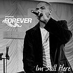 Forever I'm Still Here