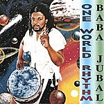 Baba Jubal One World Rhythm