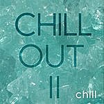 Chill Chill Out II
