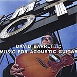 David Barrett Music For Acoustic Guitar