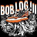 Bob Log III Ooo Ah Ooo Uh