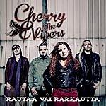 Cherry Rautaa Vai Rakkautta