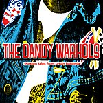 The Dandy Warhols Thirteen Tales From Urban Bohemia