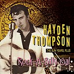 Hayden Thompson Rock-A-Billy Gal The Sun Years, Plus