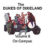 The Dukes Of Dixieland On Campus - Volume 8
