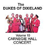 The Dukes Of Dixieland Carnegie Hall Concert - Volume 10